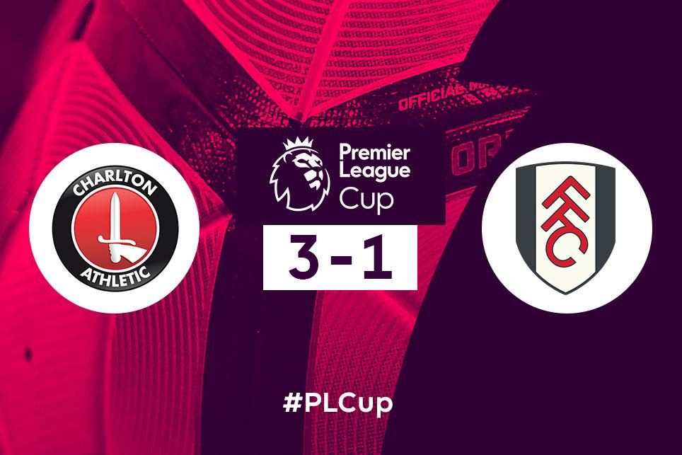 PL Cup: Charlton 3-1 Fulham
