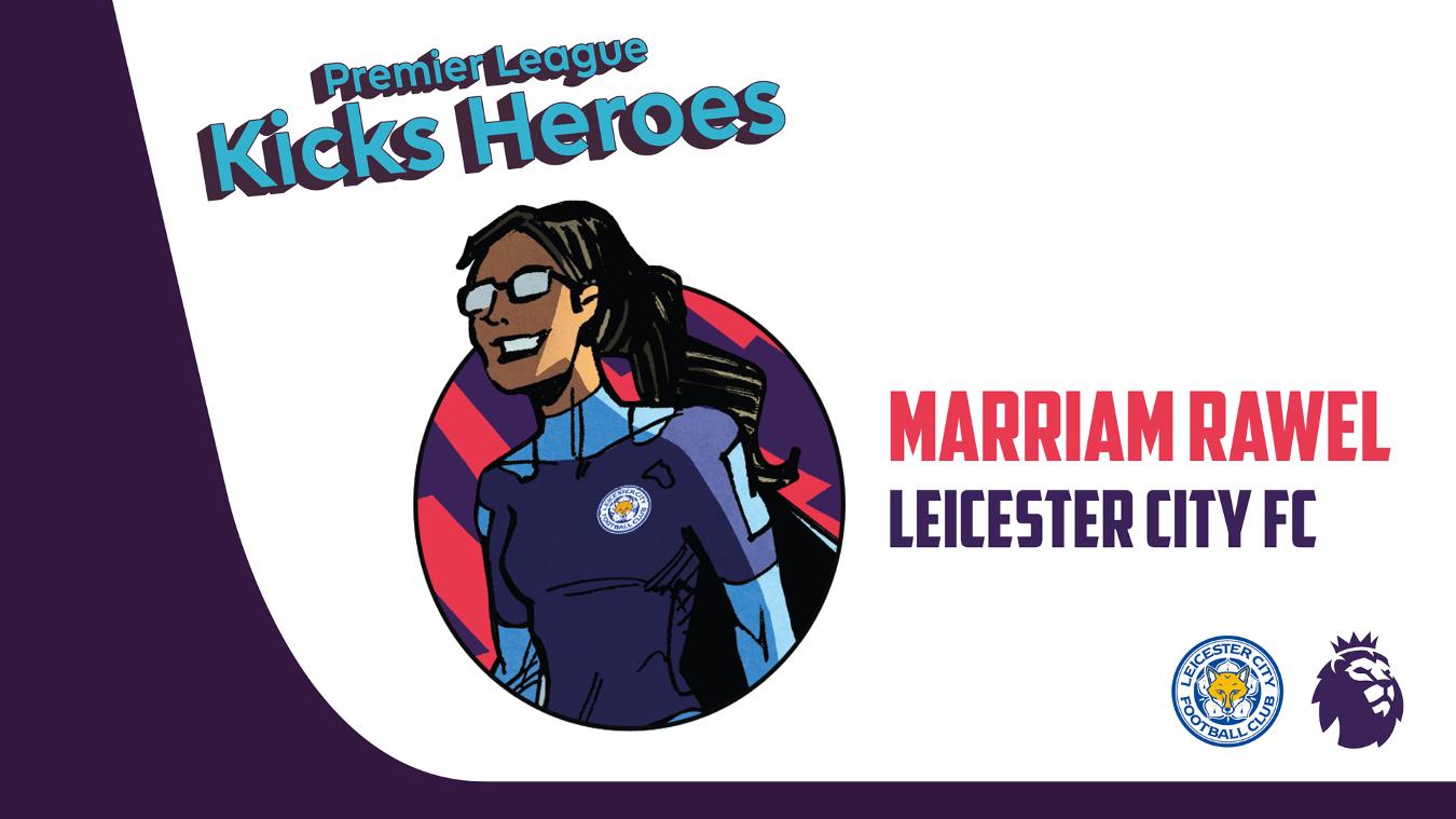 PL Kicks Heroes: Marriam Rawel