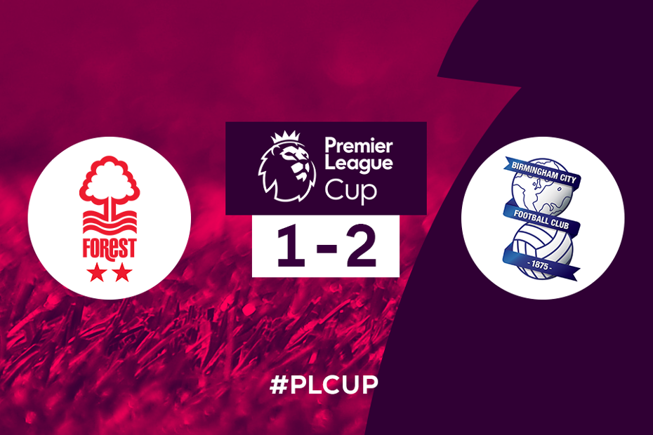 Nottingham Forest v Birmingham City, PL Cup